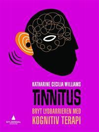 """Bokomslag """"Tinnitus. Bryt lydbarrieren med kognitiv terapi"""""""